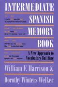 Intermediate Spanish Memory Book A New Approach to Vocabulary Building