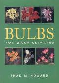 Bulbs for Warm Climates
