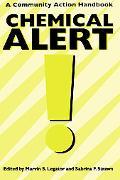 Chemical Alert! A Community Action Handbook