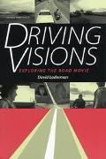 Driving Visions Exploring the Road Movie