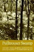 Pulltrouser Swamp: Ancient Maya Habitat, Agriculture, and Settlement in Northern Belize - Bi...