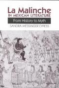 LA Malinche in Mexican Literature From History to Myth