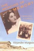 Medicine of Memory A Mexica Clan in California