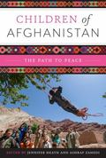 Children of Afghanistan : The Path to Peace