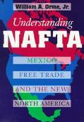 Understanding Nafta Mexico, Free Trade, and the New North America