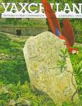 Yaxchilan The Design of a Maya Ceremonial City
