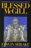 Blessed McGill (Southwestern Writers Collection Series) - Edwin Shrake - Paperback - REV