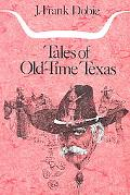 Tales of Old Time Texas
