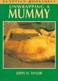 Unwrapping a Mummy The Life, Death and Embalming of Horemkenesi