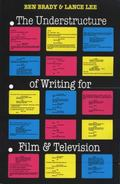 Understructure of Writing for Film and Television