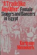 Trade Like Any Other Female Singers and Dancers in Egypt