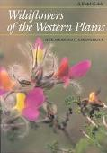 Wildflowers of the Western Plains A Field Guide