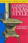 Cooking Texas Style With over 60 New Recipes