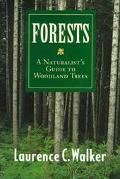 Forests A Naturalist's Guide to Woodland Trees