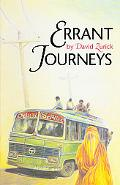 Errant Journeys Adventure Travel in a Modern Age