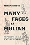 Many Faces of Mulian: The Precious Scrolls of Late Imperial China