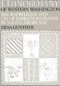 Ethnobotany of Western Washington the Knowledge and