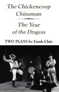 Chickencoop Chinaman and the Year of the Dragon