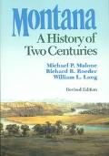 Montana A History of Two Centuries
