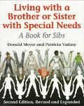 Living with a Brother or Sister with Special Needs A Book for Sibs