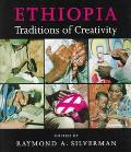 Ethiopia Traditions of Creativity