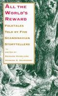 All the World's Reward Folktales Told by Five Scandinavian Storytellers