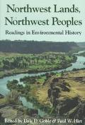 Northwest Lands, Northwest Peoples Readings in Environmental History