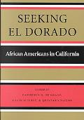 Seeking El Dorado African Americans in California