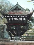 Chung Ta Noi...Conversational Vietnamese An Intermediate Text
