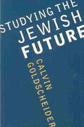 Studying the Jewish Future