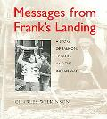 Messages from Franks Landing A Story Of Salmon, Treaties, And The Indian Way