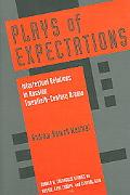 Plays of Expectations Intertextual Relations in Russian Twentieth-century Drama