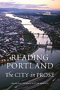 Reading Portland The City in Prose