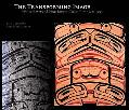 Transforming Image Painted Arts of Northest Coast First Nations