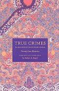 True Crimes in Eighteenth-Century China: Twenty Case Histories