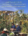 Greening Cities, Growing Communities: Learning from Seattle's Urban Community Gardens (Land ...