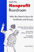Inside the Nonprofit Boardroom, Second Edition: What You Need to Know for Satisfaction and S...
