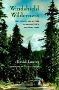 Windshield Wilderness: Cars, Roads, and Nature in Washington's National Parks (Weyerhaeuser ...