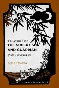 Treatises of the Supervisor and Guardian of the Cinnamon Sea: The Natural World and Material...