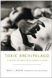 Toxic Archipelago: A History of Industrial Disease in Japan