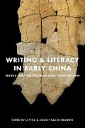 Writing and Literacy in Early China : Studies from the Columbia Early China Seminar