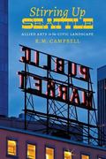 Stirring up Seattle : Allied Arts in the Civic Landscape