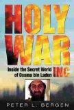 Holy War, Inc. Inside the secret world of Osama bin Laden