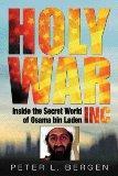 Holy War Inc; Inside the Secret World of Osama Bin Laden