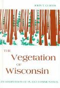 Vegetation of Wisconsin An Ordination of Plant Communities