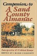 Companion to a Sand County Almanac Interpretive and Critical Essays