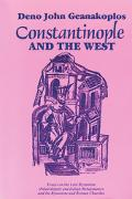 Constantinople and the West Essays on the Late Byzantine Palaeologan and Italian Renaissance...