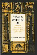 Time's Witness Historical Representation in English Poetry, 1603-1660