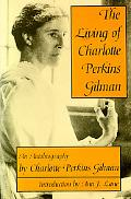 Living of Charlotte Perkins Gilman An Autobiography