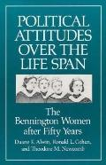 Political Attitudes over the Life Span The Bennington Women After Fifty Years
